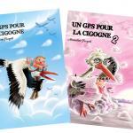 """""""Un GPS pour la cigogne"""" - Tomes 1 et 2"""